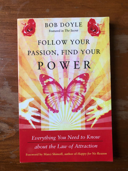 Doyle, Bob - Follow Your Passion Find Your Power (Paperback)
