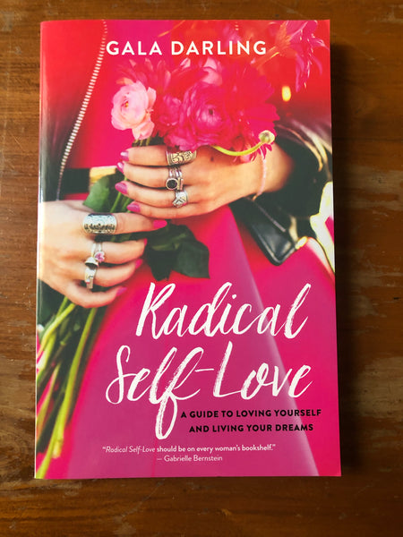 Darling, Gala - Radical Self Love (Trade Paperback)