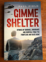 Field, Paul - Gimme Shelter (Trade Paperback)