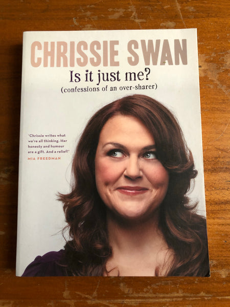 Swan, Chrissie - Is It Just Me (Paperback)