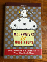 Hartland, SJ - Mousewives and Muffintops (Hardcover)