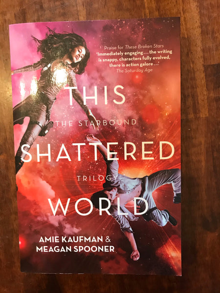 Kaufman, Amie - Starbound 02 This Shattered World (Paperback)