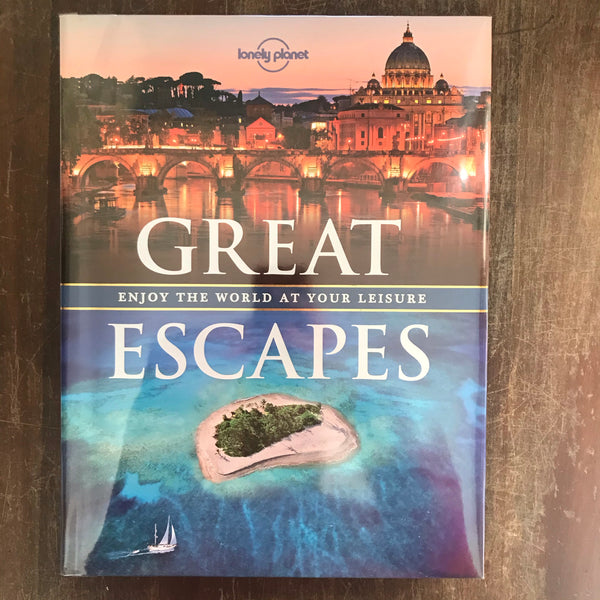 Lonely Planet - Great Escapes (Hardcover)