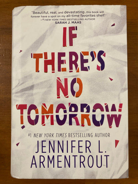 Armentrout, Jennifer - If There's No Tomorrow (Hardcover)