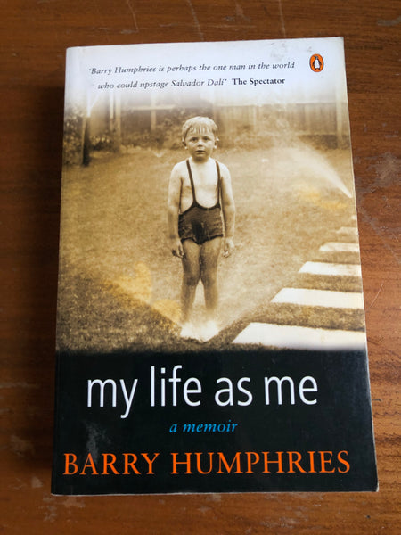 Humphries, Barry - My Life as Me (Paperback)
