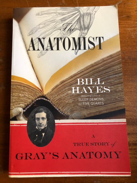 Hayes, Bill - Anatomist (Trade Paperback)