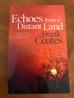 Coates, Frank - Echoes From a Distant Land (Trade Paperback)