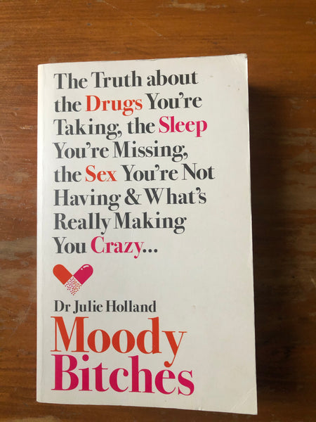 Holland, Julie - Moody Bitches (Paperback)