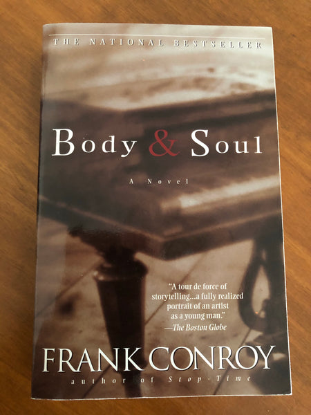 Conroy, Frank - Body and Soul (Paperback)