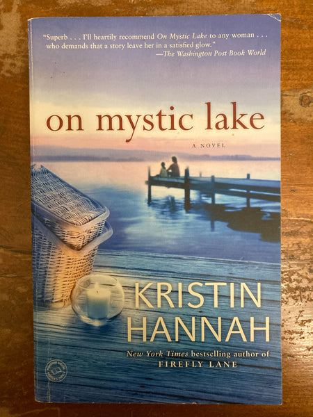Hannah, Kristin - On Mystic Lake (Paperback)