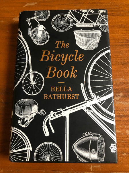 Bathurst, Bella - Bicycle Book (Hardcover)