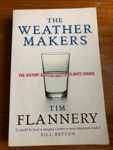 Flannery, Tim - Weather Makers (Trade Paperback)