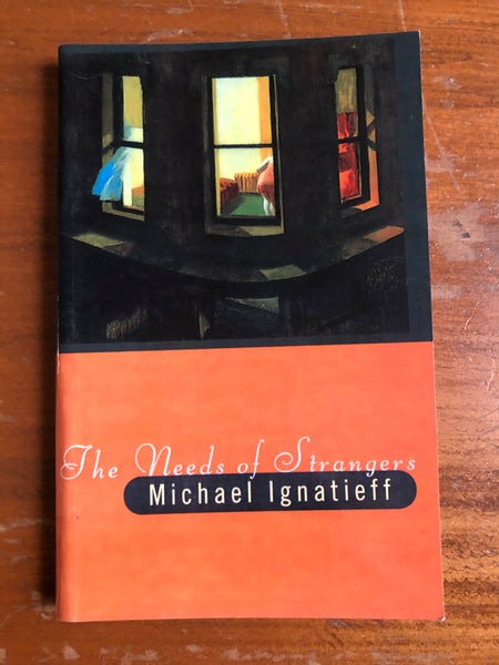 Ignatieff, Michael - Needs of Strangers (Paperback)