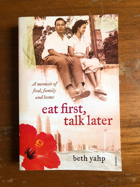 Yahp, Beth - Eat First Talk Later (Trade Paperback)
