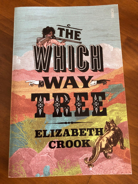 Crook, Elizabeth - Which Way Tree (Trade Paperback)