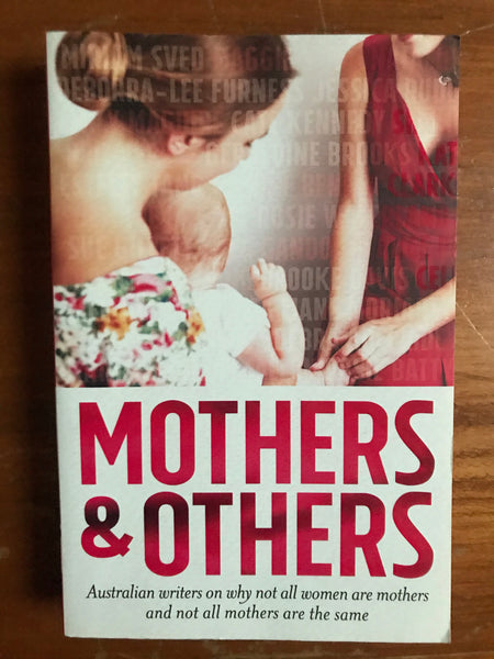 Australian Writers - Mothers and Others (Trade Paperback)
