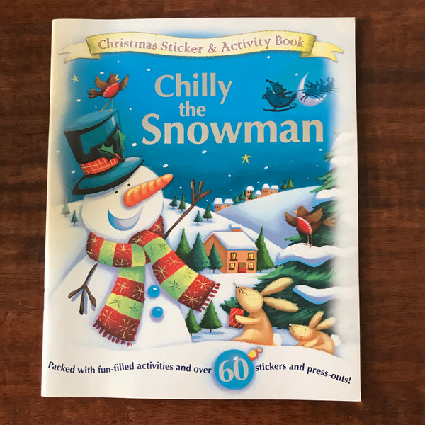 Christmas Sticker and Activity Book - Chilly the Snowman (Paperback)