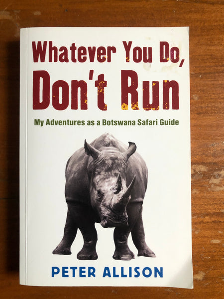 Allison, Peter - Whatever You Do Don't Run (Paperback)
