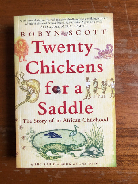 Scott, Robyn - Twenty Chickens for a Saddle (Paperback)