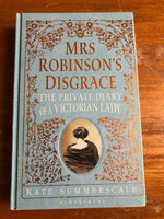 Summerscale, Kate - Mrs Robinson's Disgrace (Hardcover)