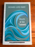 Parry, Richard Lloyd - Ghosts of the Tsunami (Trade Paperback)
