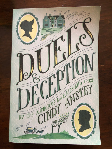 Anstey, Cindy - Duels and Deception (Paperback)