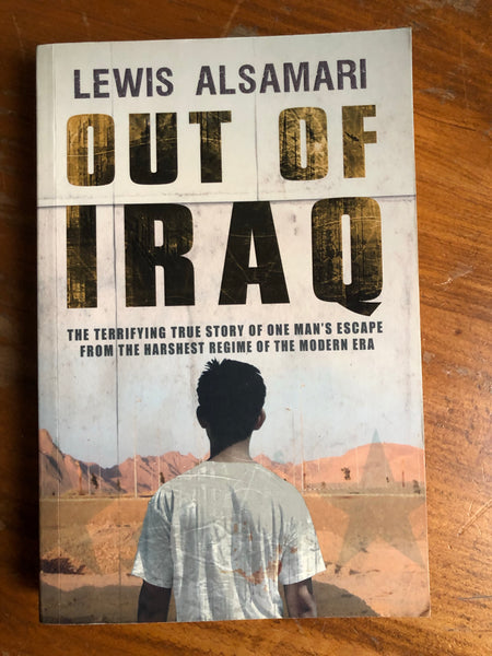 Alsamari, Lewis - Out of Iraq (Trade Paperback)