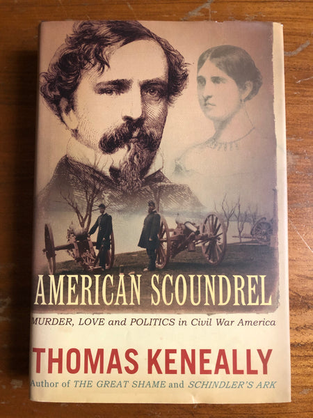 Keneally, Tom - American Scoundrel (Hardcover)