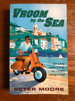 Moore, Peter - Vroom by the Sea (Paperback)