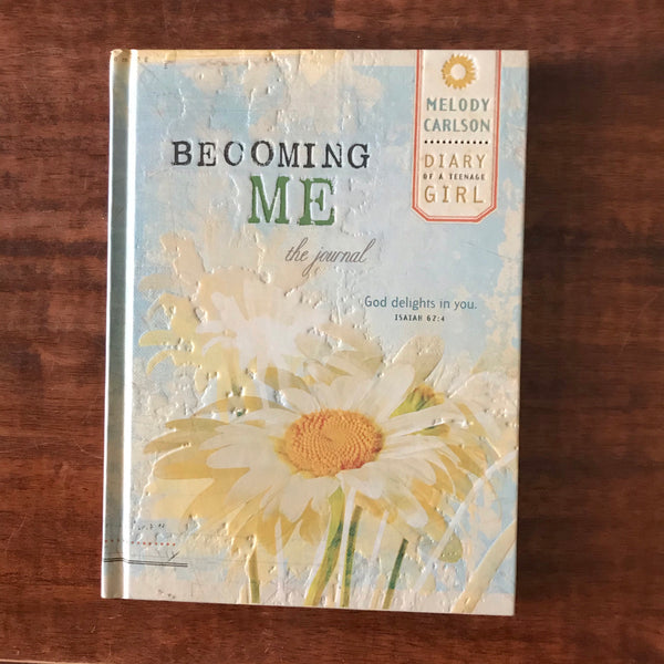Carlson, Melody - Becoming Me (Hardcover)