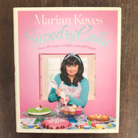 Keyes, Marian - Saved by Cake (Hardcover)