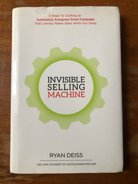 Deiss, Ryan - Invisible Selling Machine (Hardcover)