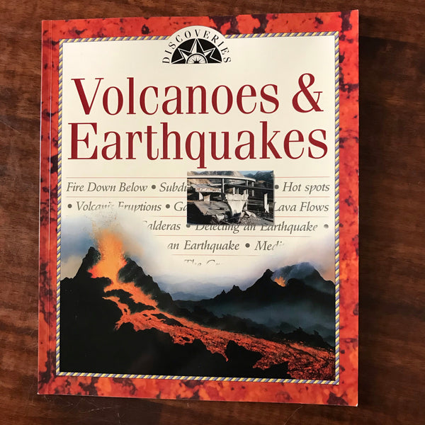 Discoveries - Volcanoes and Earthquakes (Paperback)