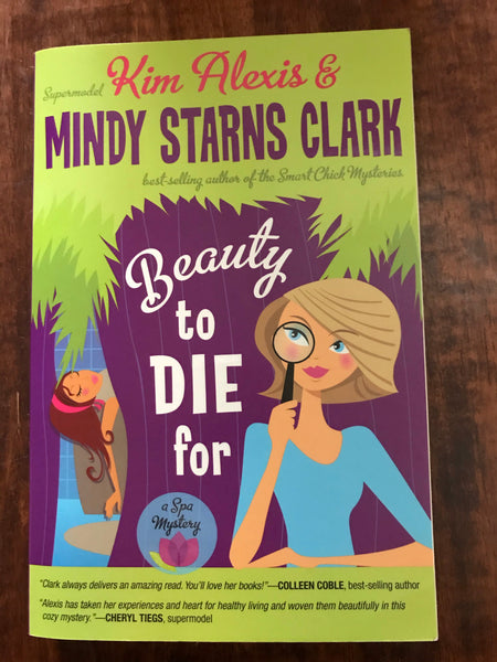 Alexis, Kim - Beauty to Die For (Paperback)
