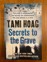Hoag, Tami - Secrets to the Grave (Trade Paperback)