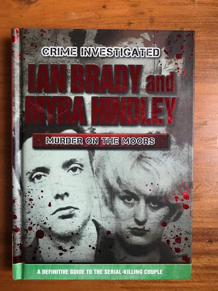 Crime Investigated - Murder on the Moors (Hardcover)