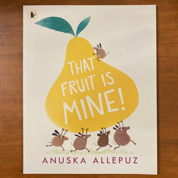 Allepuz, Anuska - That Fruit is Mine (Paperback)