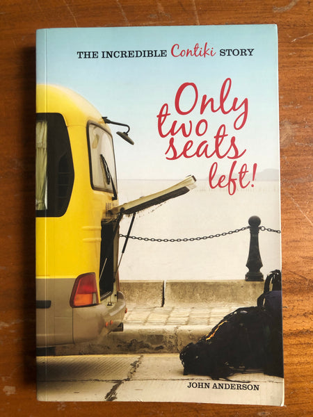 Anderson, John - Only Two Seats Left (Trade Paperback)