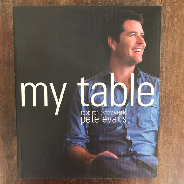 Evans, Pete - My Table (Paperback)