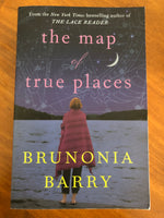 Barry, Brunonia - Map of True Places (Trade Paperback)