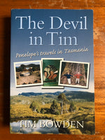 Bowden, Tim - Devil in Tim (Paperback)