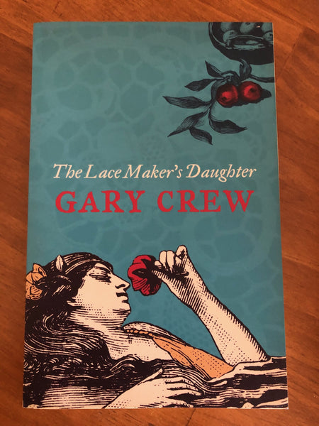 Crew, Gary - Lace Maker's Daughter (Paperback)