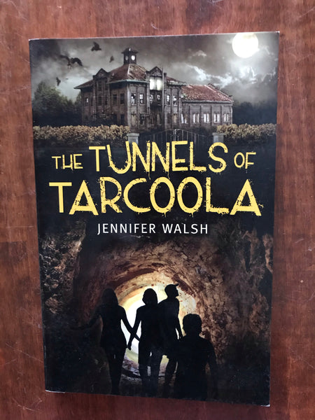 Walsh, Jennifer - Tunnels of Tarcoola (Paperback)