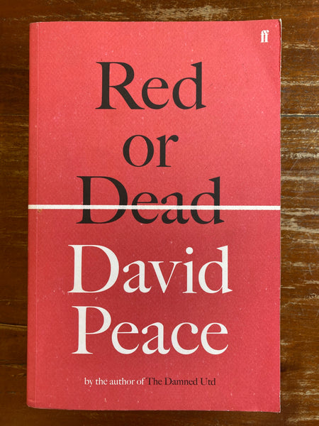 Peace, David - Red or Dead (Trade Paperback)