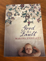 Endicott, Marina - Good to a Fault (Paperback)
