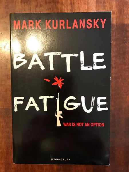Kurlansky, Mark - Battle Fatigue (Paperback)