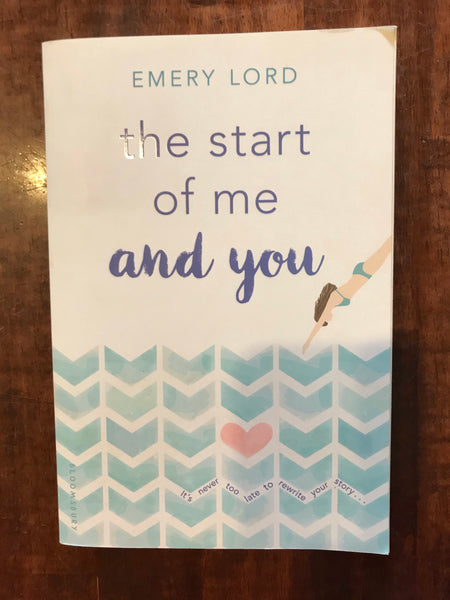 Lord, Emery - Start of Me and You (Paperback)