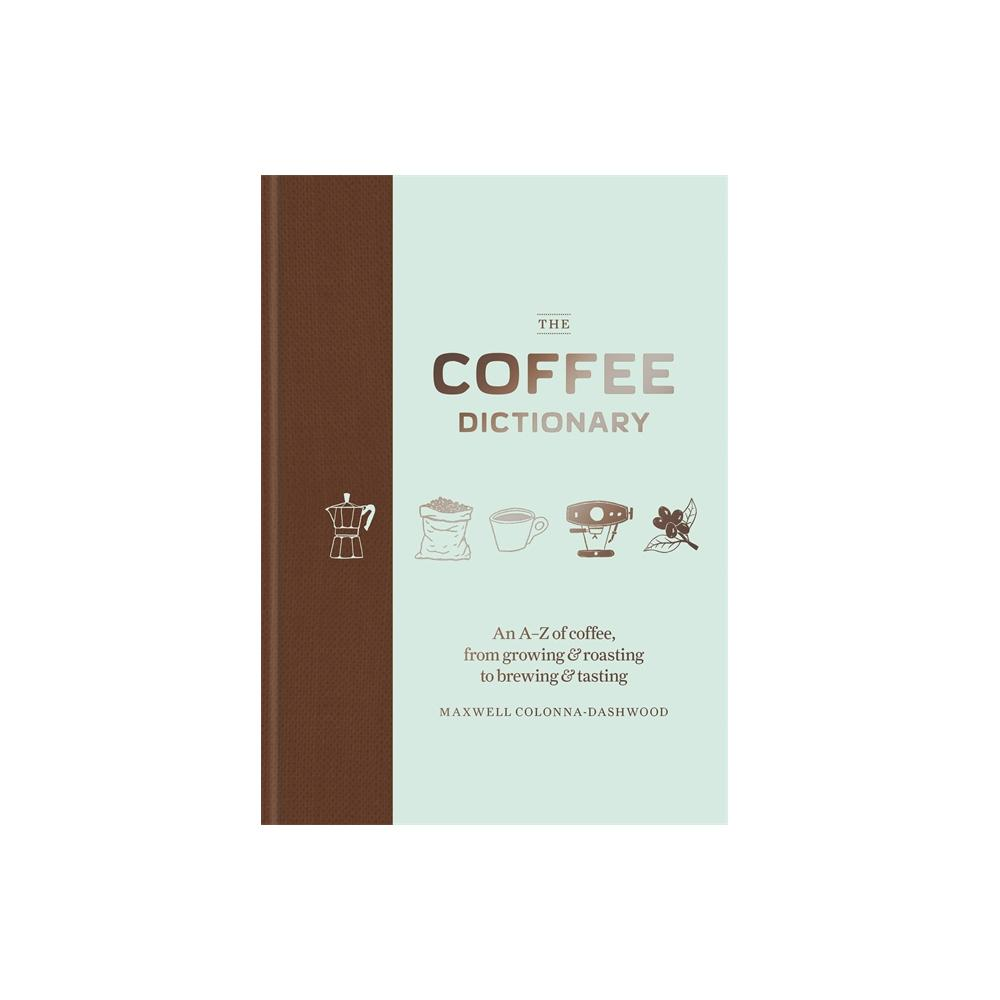 Três Marias Coffee - BOOK - The Coffee Dictionary - Tres Marias Coffee Company