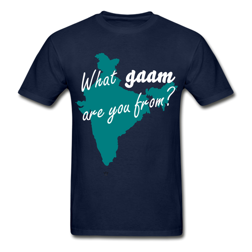 What gaam are you from? - Unisex Adult Tee - navy