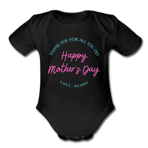 Happy Mother's Day, Love Daddy - Baby Onesie - black